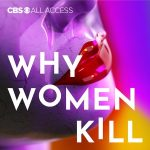 Why Women Kill - Truth Lies and Labels